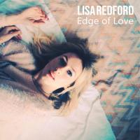 Lisa Redford - Edge of Love